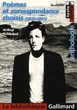 Arthur Rimbaud - Poèmes et correspondaces choisis (1870-1891).