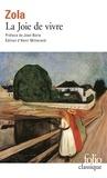Emile Zola et Henri Mitterand - La Joie de vivre.