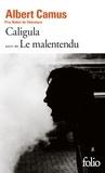 Albert Camus - Caligula suivi de Le malentendu.