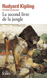 Rudyard Kipling - Le Second livre de la jungle.