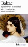 Honoré de Balzac - Splendeurs et misères des courtisanes.