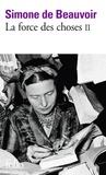 La force des choses : tome 1 / Simone de Beauvoir | Beauvoir, Simone de (1908-1986). Auteur