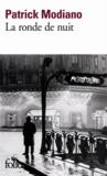 Patrick Modiano - La ronde de nuit.