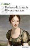 Honoré de Balzac - La Duchesse de Langeais, La Fille aux yeux d'or.
