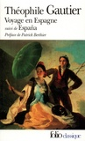 Théophile Gautier - Voyage en Espagne - Suivi de Espana.