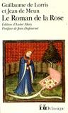 Guillaume de Lorris et Jean de Meun - Le Roman de la Rose.