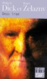 Deus irae / Philip K. Dick, Roger Zelazny | Dick, Philip Kindred (1928-1982)