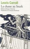 Lewis Carroll - La chasse au Snark - Edition bilingue anglais-français, suivi de A travers le Jabberwocky de Lewis Carroll.