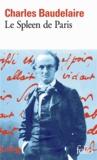 Charles Baudelaire - Le spleen de Paris - Petits poèmes en prose.