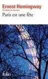 Ernest Hemingway - Paris est une fête.