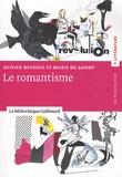 Olivier Decroix et Marie de Gandt - Le romantisme.