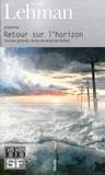 Serge Lehman - Retour sur l'horizon - Quinze grands récits de science-fiction.