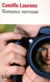 Romance nerveuse / Camille Laurens | Laurens, Camille (1957-....)