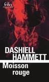 Dashiell Hammett - Moisson rouge.