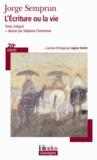 Jorge Semprun - L'Ecriture ou la vie.