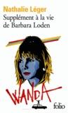 Nathalie Léger - Supplément à la vie de Barbara Loden.