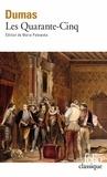Alexandre Dumas - Les Quarante-cinq.