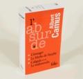 Albert Camus - Coffret L'absurde en 3 volumes - L'Etranger ; Le mythe de Sisyphe ; Caligula suivi de Le malentendu.