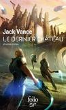 Jack Vance - Le dernier château et autres crimes.