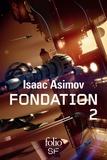 Isaac Asimov - Le cycle de Fondation Intégrale Tome 2 : Fondation foudroyée ; Terre et Fondation.