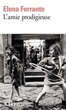 L' amie prodigieuse : enfance, adolescence / Elena Ferrante   Ferrante, Elena. Auteur
