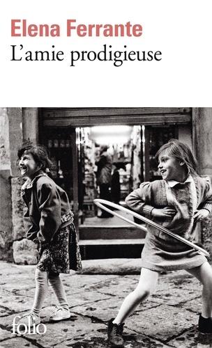 L' amie prodigieuse : enfance, adolescence / Elena Ferrante  