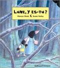 Hiawyn Oram et Susan Varley - Lune, y es-tu ?.