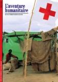 L'aventure humanitaire / Jean-Christophe Rufin | Rufin, Jean-Christophe (1952-....). Auteur