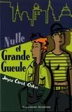 Nulle et grande gueule / Joyce Carol Oates   Oates, Joyce Carol (1938-....)