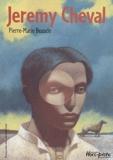 Jeremy Cheval / Pierre-Marie Beaude   Beaude, Pierre-Marie (1941-....). Auteur