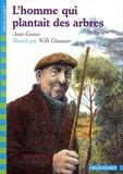 L' homme qui plantait des arbres / Jean Giono | Giono, Jean (1895-1970). Auteur