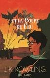 Harry Potter et la coupe de feu. 4 / J.K. Rowling | ROWLING, Joanne K.. Auteur