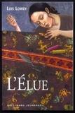 L'élue / Lois Lowry   Lowry, Lois (1937-....). Auteur