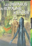 Chris Wooding - Les disparus du royaume de Faërie.