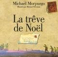 La Trêve de Noël / Michael Morpurgo | MORPURGO, Michael. Auteur
