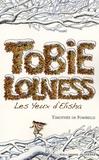Tobie Lolness. Tome 02, les yeux d'Elisha / Timothée de Fombelle    Fombelle, Timothée de (1973-....). Auteur