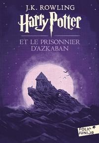 J.K. Rowling - Harry Potter Tome 3 : Harry Potter et le prisonnier d'Azkaban.