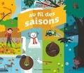 Emmanuelle Kecir-Lepetit et Vincent Mathy - Au fil des saisons.