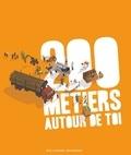 Sophie Bordet-Petillon et Nadine Mouchet - 200 métiers autour de toi.