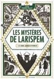Lucie Pierrat-Pajot - Les mystères de Larispem Tome 1 : Le sang jamais n'oublie.