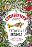 Katherine Rundell - L'explorateur.