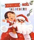 Les enfantillages de Noël d'Aldebert / Aldebert | Aldebert (1973-....)