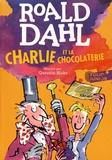 Roald Dahl - Charlie et la chocolaterie.