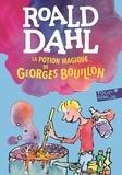 Roald Dahl - La potion magique de Georges Bouillon.