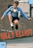 Billy Elliot / Melvin Burgess | Burgess, Melvin (1954-....)