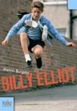 Billy Elliot / Melvin Burgess | Burgess, Melvin (1954-....)