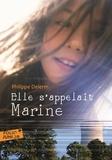 Philippe Delerm - Elle s'appelait Marine.