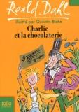 Charlie et la chocolaterie   Dahl, Roald (1916-1990). Auteur