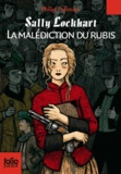 Sally Lockhart. 1, La malédiction du rubis | Pullman, Philip (1946-....). Auteur