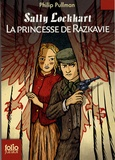 Sally Lockhart / Philip Pullman. 4. La princesse de Razkavie | Pullman, Philip (1946-....)
